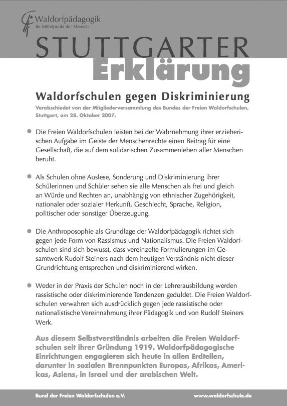 Die sog. Stuttgarter Erklärung von 2007 ist einer der wiederkehrenden Versuche, die Waldorfschulen der Öffentlichkeit als frei von Rassismus zu präsentieren.