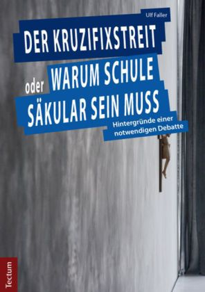 Buchcover Ulf Faller Der Kruzifixstreit