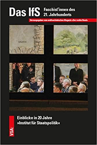 """der rechte rand. Das antifaschistische Magazin (Hrsg.): Das IfS. Faschist*innen des 21. Jahrhunderts. Einblicke in 20 Jahre """"Institut für Staatspolitik"""""""